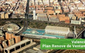 Plan Renove de Ventanas Comunidad Valenciana - ASOVEN