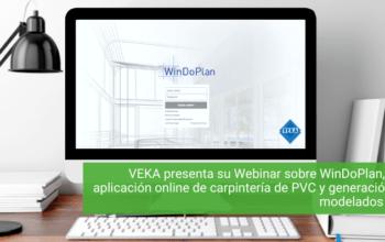 VEKA presenta su Webinar sobre WinDoPlan, una aplicación online de carpintería de PVC y generación de modelados BIM