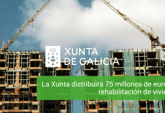 La Xunta distribuirá 75 millones de euros a la rehabilitación de viviendas